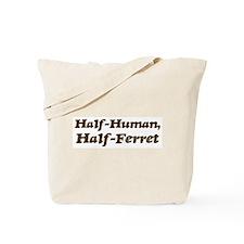 Half-Ferret Tote Bag