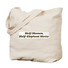 Half-Elephant Shrew Tote Bag
