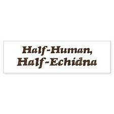 Half-Echidna Bumper Bumper Sticker
