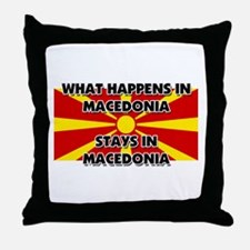 What Happens In MACEDONIA Stays There Throw Pillow