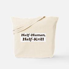 Half-Krill Tote Bag