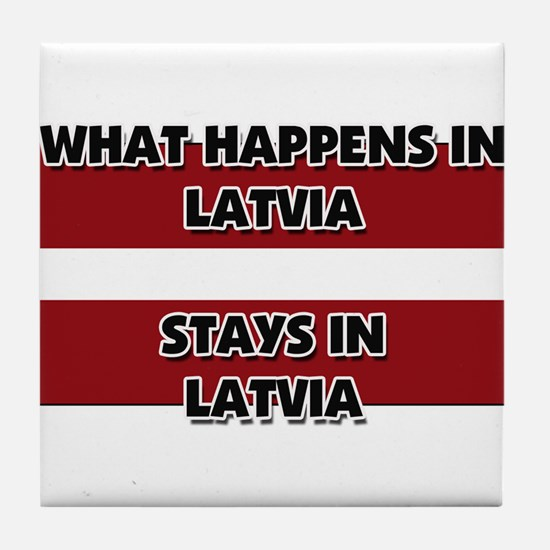 What Happens In LATVIA Stays There Tile Coaster