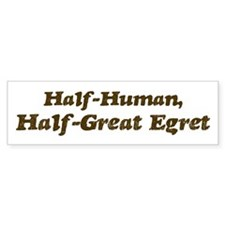 Half-Great Egret Bumper Bumper Sticker