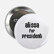 Alissa for President Button