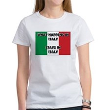 What Happens In ITALY Stays There Tee