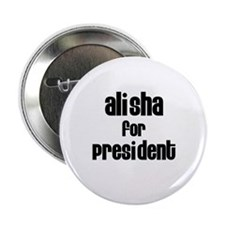 Alisha for President Button