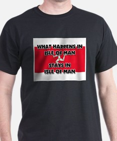 What Happens In ISLE OF MAN Stays There T-Shirt