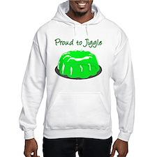 Proud to Jiggle Hoodie