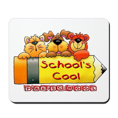 School's Cool Preschool Mousepad