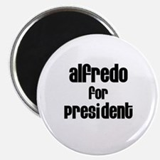 Alfredo for President Magnet