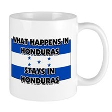 What Happens In HONDURAS Stays There Mug