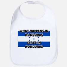 What Happens In HONDURAS Stays There Bib