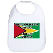 What Happens In GUYANA Stays There Bib