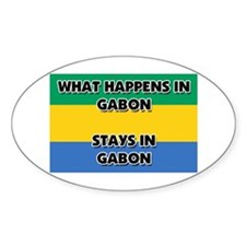 What Happens In GABON Stays There Oval Decal
