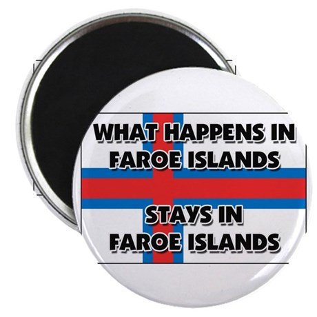 What Happens In FAROE ISLANDS Stays There Magnet