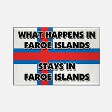 What Happens In FAROE ISLANDS Stays There Rectangl