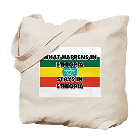What Happens In ETHIOPIA Stays There Tote Bag