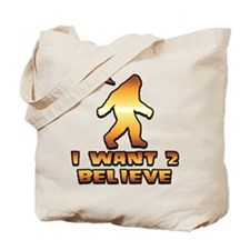 I Want 2 Believe Bigfoot 1 Tote Bag