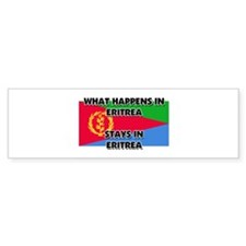 What Happens In ERITREA Stays There Bumper Sticker