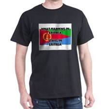 What Happens In ERITREA Stays There T-Shirt