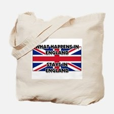What Happens In ENGLAND Stays There Tote Bag