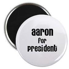 Aaron for President Magnet