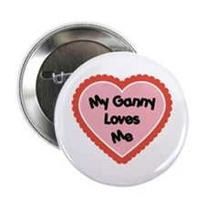 """My Ganny Loves Me 2.25"""" Button"""