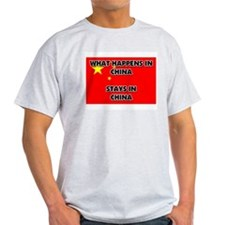 What Happens In CHINA Stays There T-Shirt
