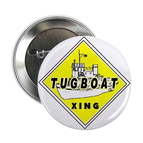 "Tugboat Xing sign 2.25"" Button"
