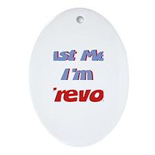 Trust Me I'm Trevor Oval Ornament