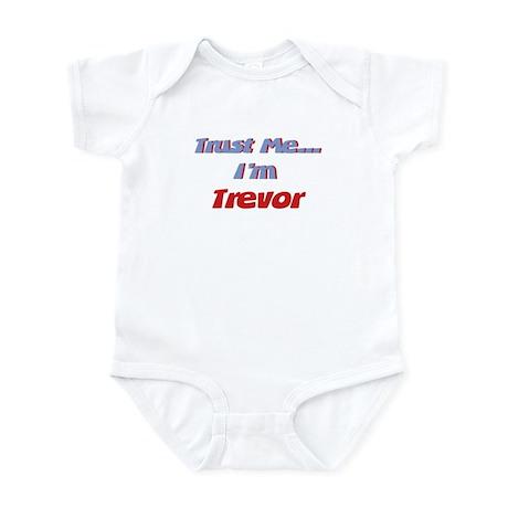 Trust Me I'm Trevor Infant Bodysuit
