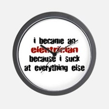 Electrician Suck at Everything Wall Clock