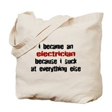 Electrician Suck at Everything Tote Bag