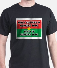 What Happens In BURKINA FASO Stays There T-Shirt