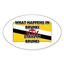 What Happens In BRUNEI Stays There Oval Decal