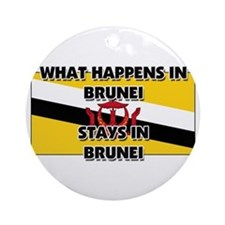 What Happens In BRUNEI Stays There Ornament (Round