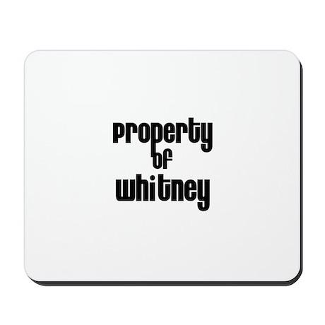 Property of Whitney Mousepad