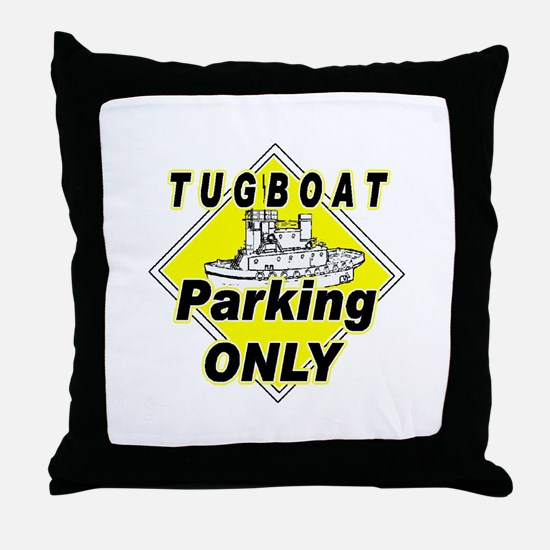 Tug Boat Parking Only Throw Pillow