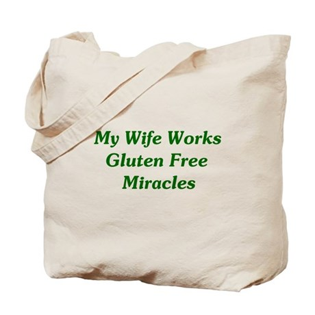Gluten Free Miracles Tote Bag