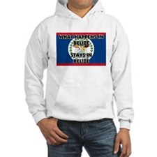 What Happens In BELIZE Stays There Hoodie