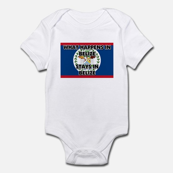 What Happens In BELIZE Stays There Infant Bodysuit