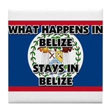 What Happens In BELIZE Stays There Tile Coaster