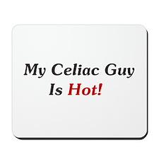 My Celiac Guy Is Hot! Mousepad