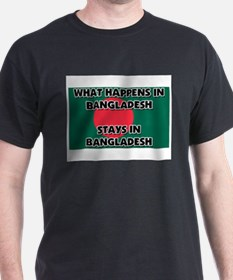 What Happens In BANGLADESH Stays There T-Shirt