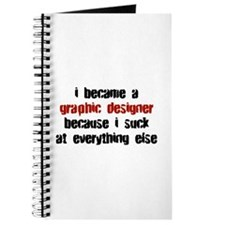 Graphic Designer Suck at Everything Journal