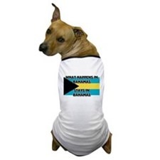 What Happens In BAHAMAS Stays There Dog T-Shirt