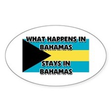 What Happens In BAHAMAS Stays There Oval Decal