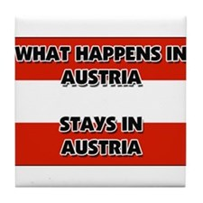 What Happens In AUSTRIA Stays There Tile Coaster