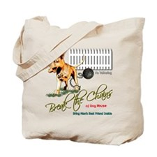 No Chaining Tote Bag