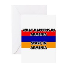 What Happens In ARMENIA Stays There Greeting Card